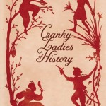 Cranky Ladies of History - cover